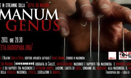 HUMANUM GENUS – CONFERENZA CONTRO LA MASSONERIA [VIDEO]