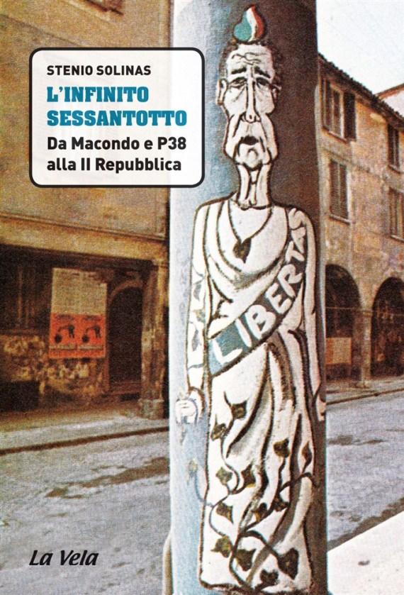 """""""L'infinito Sessantotto raccontato da Stenio Solinas"""" di Luca Fumagalli"""