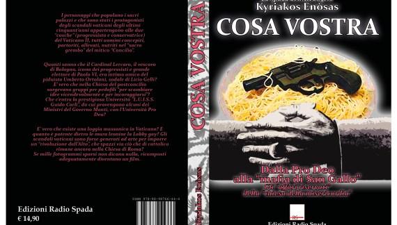 [OLTRE VIGANO'] Nuova intervista a K. Enòsas, misterioso autore di COSA VOSTRA, libro-bomba per le Ed. Radio Spada
