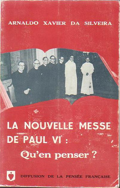 """""""Considerazioni sull'Ordo Missae di Paolo VI"""" (da Silveira). Capitolo Primo (parr. A-D)"""