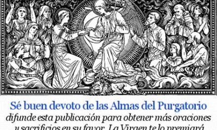 [DIFUNDE TU FE CATOLICA] Novena en sufragio de la benditas almas del Purgatorio. Dia 8