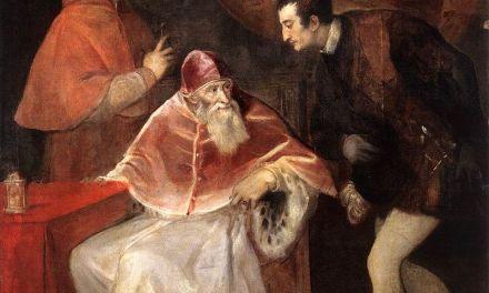 Papa Paolo III Farnese, il padre della Controriforma
