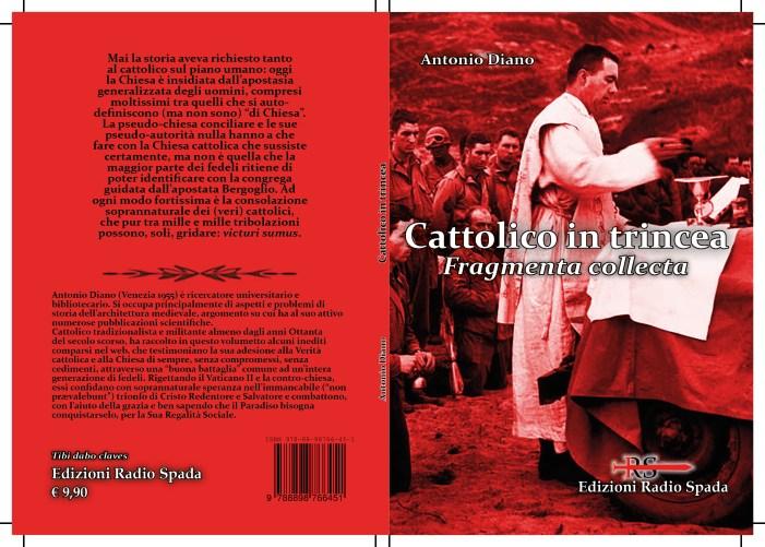 """""""Cattolico in trincea"""". Arriva il pamphlet di fede e di lotta firmato Antonio Diano"""