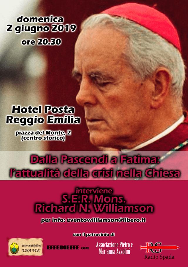 Mons. R. Williamson a Reggio Emilia il 2 giugno: conferenza sulla crisi nella Chiesa