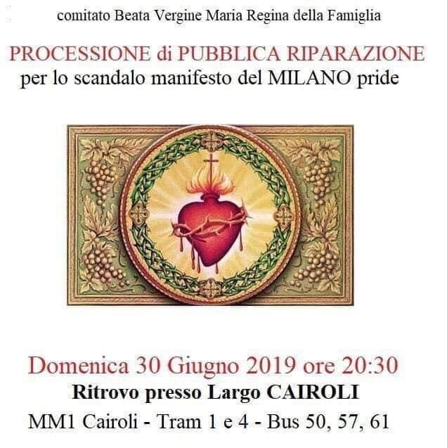 Domenica 30 giugno Processione di Riparazione a Milano per il Gay Pride
