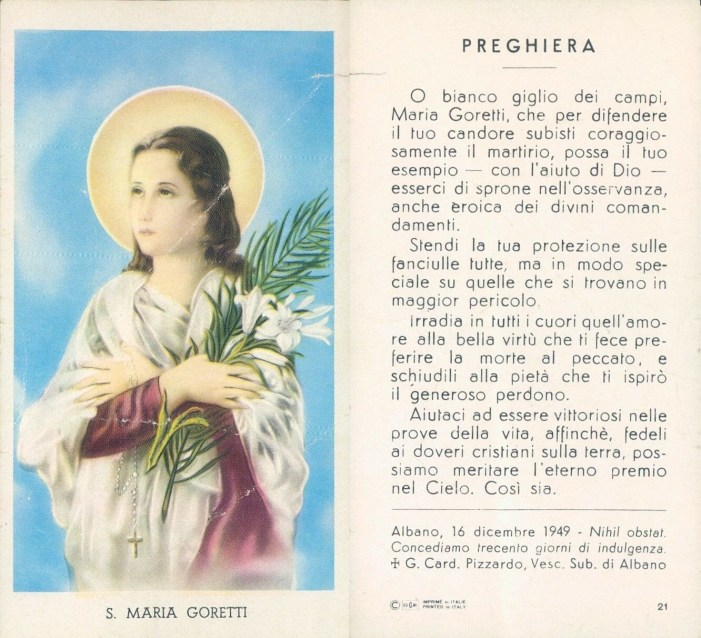 """""""Giglio ammantato di porpora, piccola e dolce Martire della purezza: Maria Goretti"""" (Pio XII)"""
