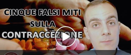 [Video] Cinque falsi miti sulla contraccezione