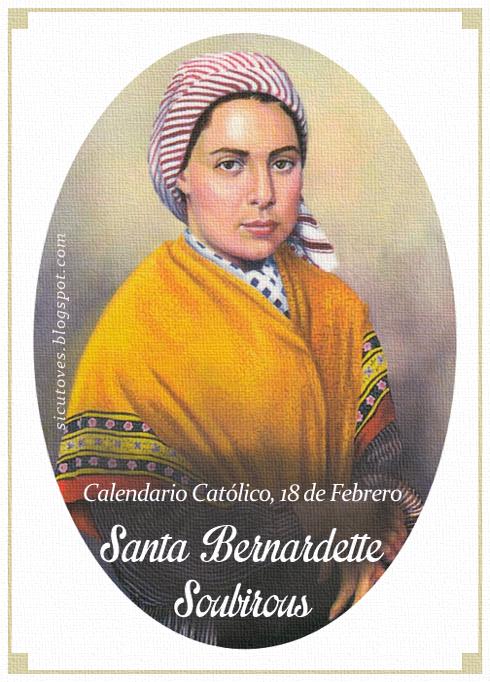 [DIFUNDE TU FE CATOLICA] SANTA BERNARDETTE SOUBIROUS, Vidente de Nuestra Señora de Lourdes