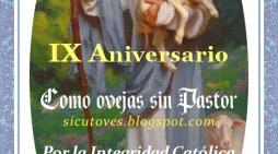 """[DIFUNDE TU FE CATOLICA] CUIDARÉ YO DE MI REBAÑO… Noveno Aniversario de nuestro Blog """"COMO OVEJAS SIN PASTOR"""""""