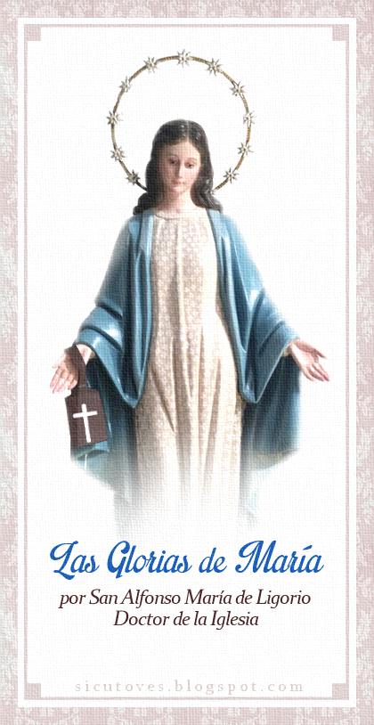 """[DIFUNDE TU FE CATOLICA]  """"Las Glorias de María""""; La Madre de Jesús es también la Madre de nuestras almas"""