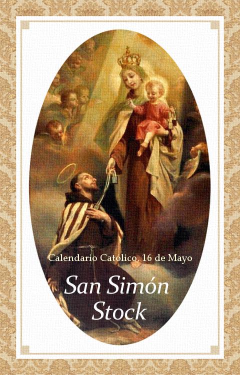 [DIFUNDE TU FE CATOLICA] SAN SIMÓN STOCK, hijo predilecto de la Virgen del Carmen