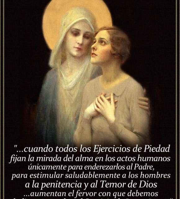 [DIFUNDE TU FE CATOLICA] LA PIEDAD CRISTIANA, ENDEREZAR TODAS LAS COSAS HACIA EL CIELO