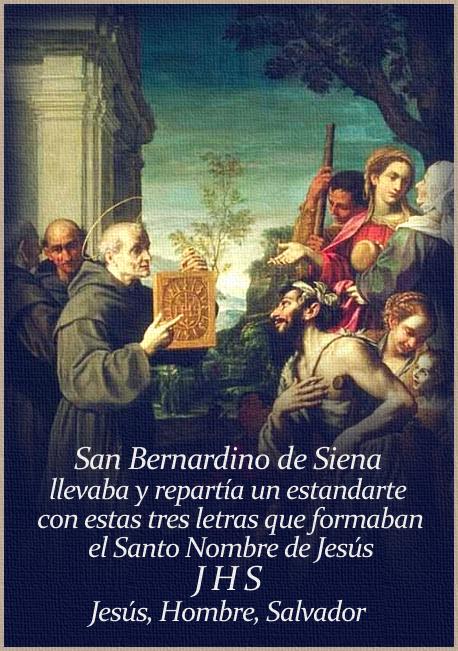 [DIFUNDE TU FE CATOLICA] SAN BERNARDINO DE SIENA, Predicador de Jesús y de María