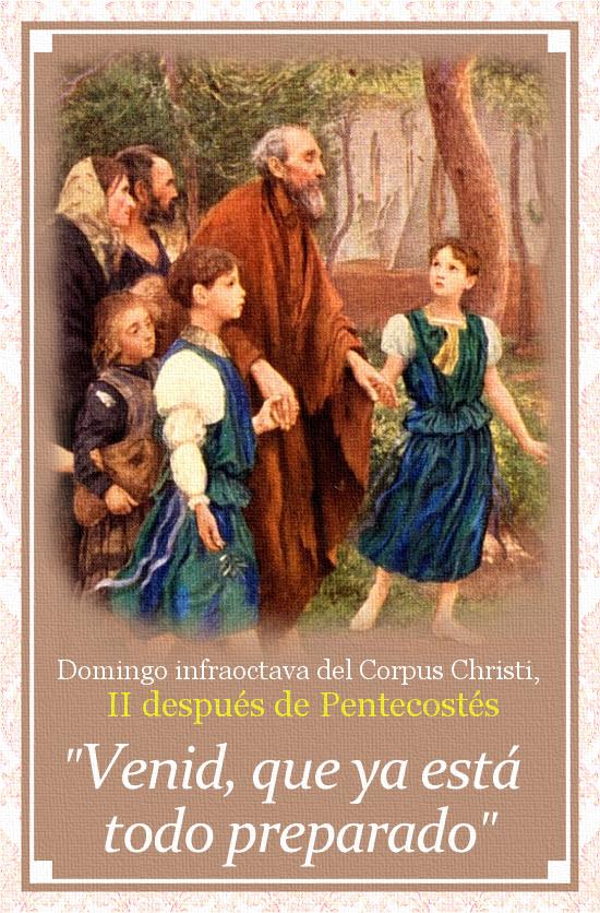 [DIFUNDE TU FE CATOLICA] DOMINGO INFRAOCTAVA DEL CORPUS CHRISTI, II después de Pentecostés