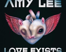 """AMY LEE – """"LOVE EXISTS"""""""