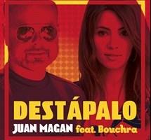 "Juan Magan & Bouchra ""Destapalo"""