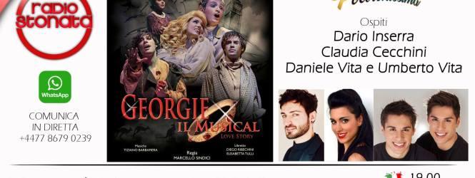 Oggi alle 19 a Poltronissima ospiti Dario Inserra, Claudia Cecchini, Umberto e Daniele Vita per Georgie il Musical