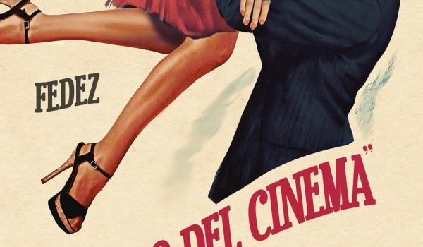 """Fedez – """"Meglio Del Cinema"""""""