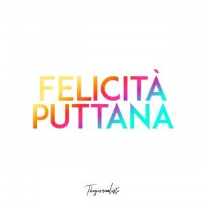 The giornalisti - Felicità Puttana