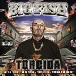 Big Fish feat. Jake La Furia, Fabri Fibra, Emis Killa, Chadia Rodriguez – Torcida
