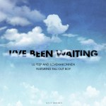 LIL PEEP e iLOVEMAKONNEN   feat. FALL OUT BOY – I'VE BEEN WAITING