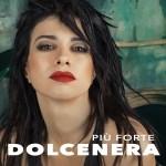 DOLCENERA  PIÙ FORTE