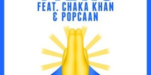 TIEKS feat. CHAKA KHAN & POPCAAN - SAY A PRAYER