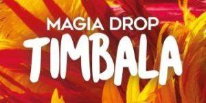 magia_drop_timbala_single
