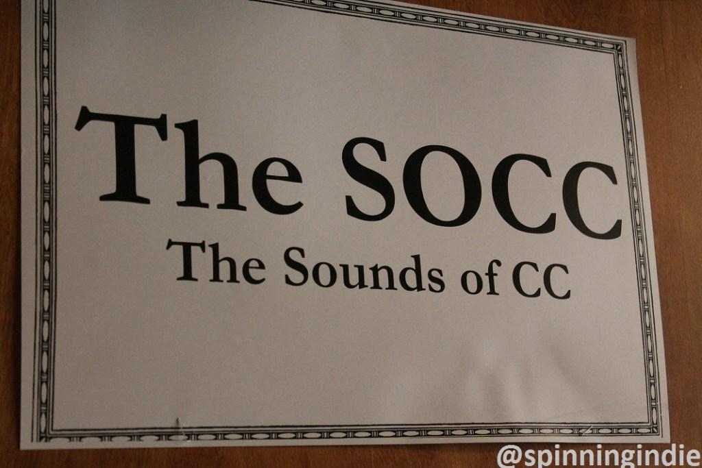 The SOCC: The Sounds of CC sign. Photo: J. Waits