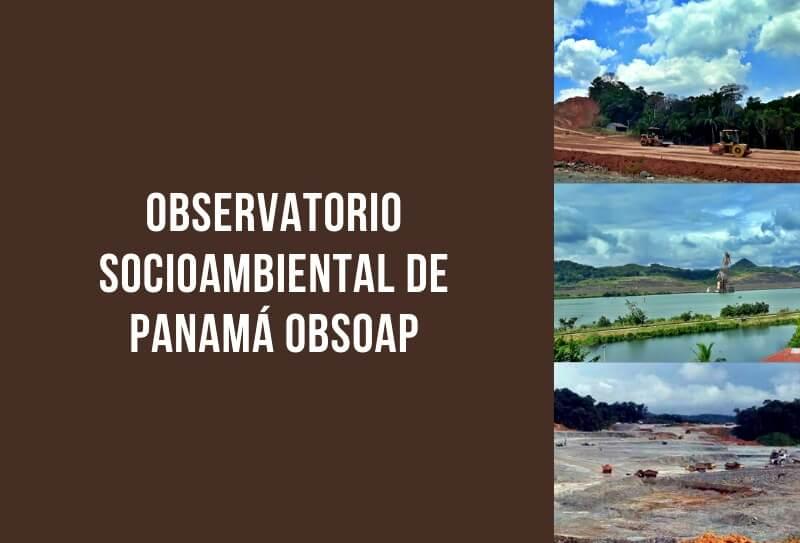 Observatorio Socioambiental de Panamá OBSOAP. Edición Especial. Abril – diciembre de 2020