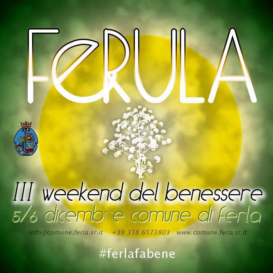 Torna Ferula, il weekend dedicato al benessere perché #ferlafabene