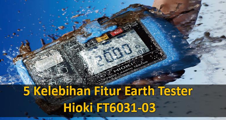 5-Kelebihan-Earth-Tester-Hioki-FT6031-03