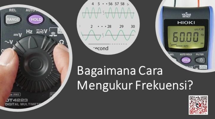bagaimana cara mengukur frekuensi