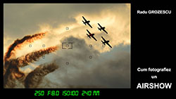 Cum fotografiez un Airshow