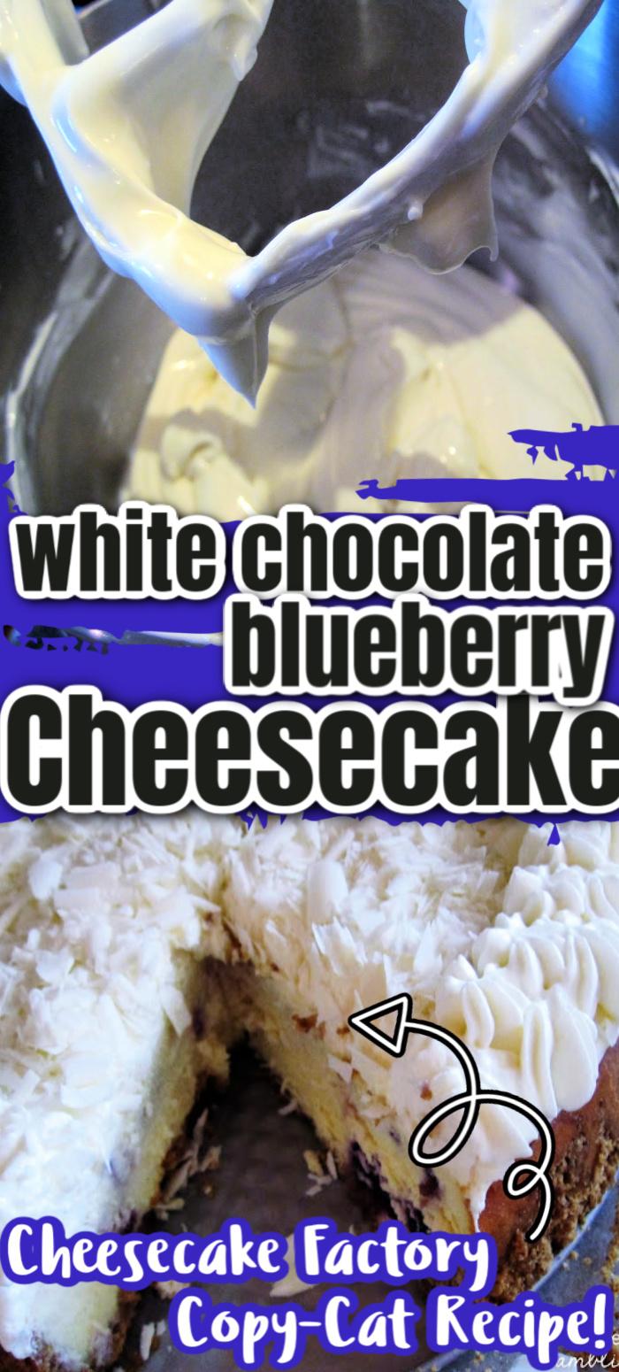Cheesecake Factory White Chocolate Blueberry Cheesecake copycat recipe