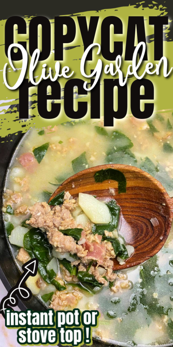 Olive Garden Copycat Zuppa Toscana Soup Recipe for instant pot and stove