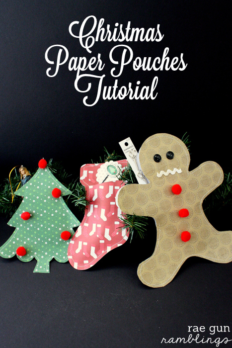 Quick and Easy Christmas Paper Pouches tutorial - Rae Gun Ramblings #papercraftedchristmas