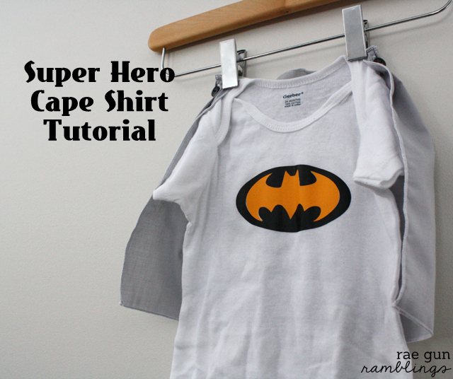 Super Hero Cape Shirt Tutorial - Rae Gun Ramblings