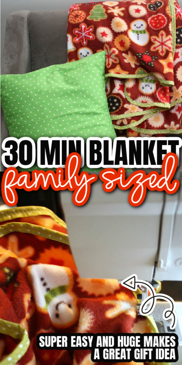 30 minute family sized blanket tutorial