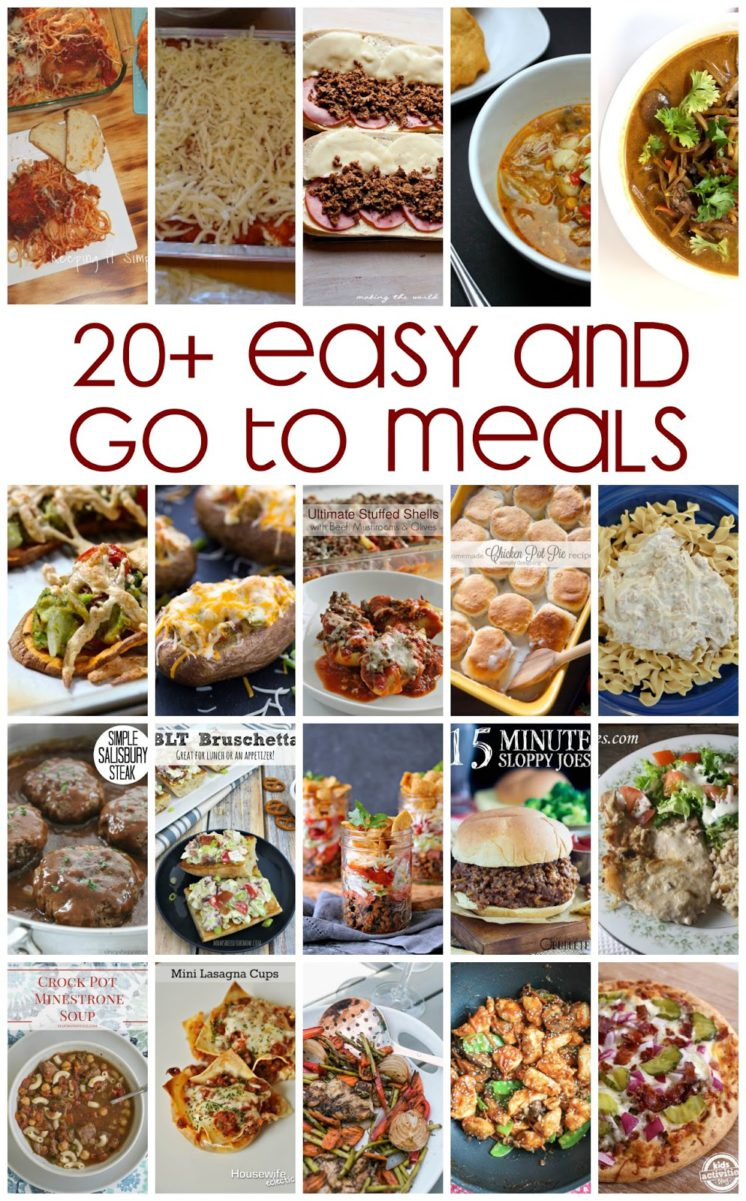 Perfect for Meal Planning 20+ Easy and Go To Dinner recipes and meals