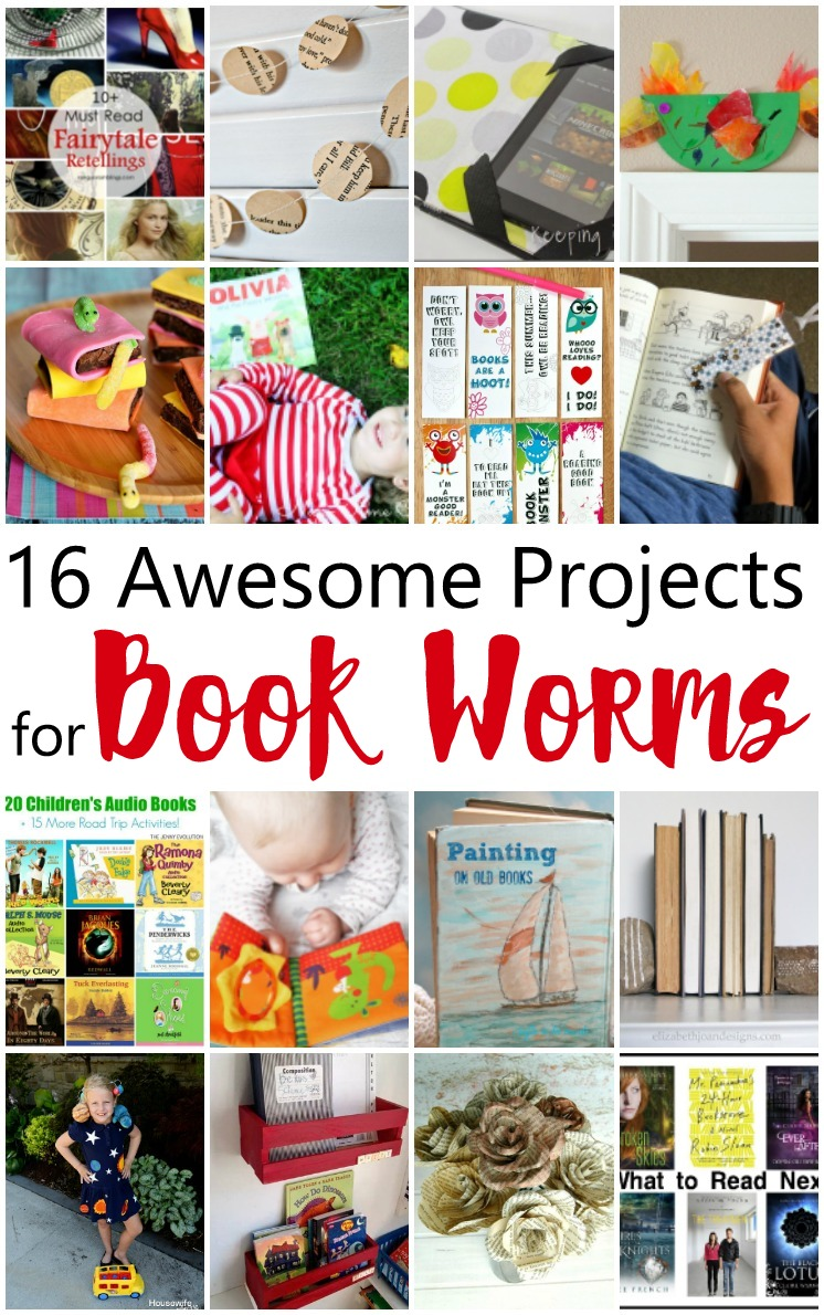 Must see projects for book worms. Great book inspired crafts and book lists.