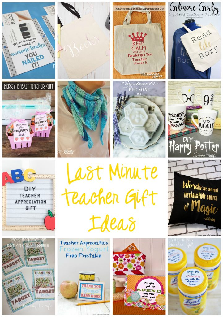 Last Minute DIY Teacher Gifts quick and easy teacher appreciation ideas