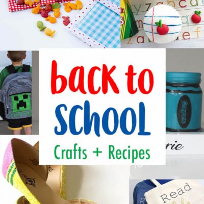 Back to School Crafts Recipes and Block Party