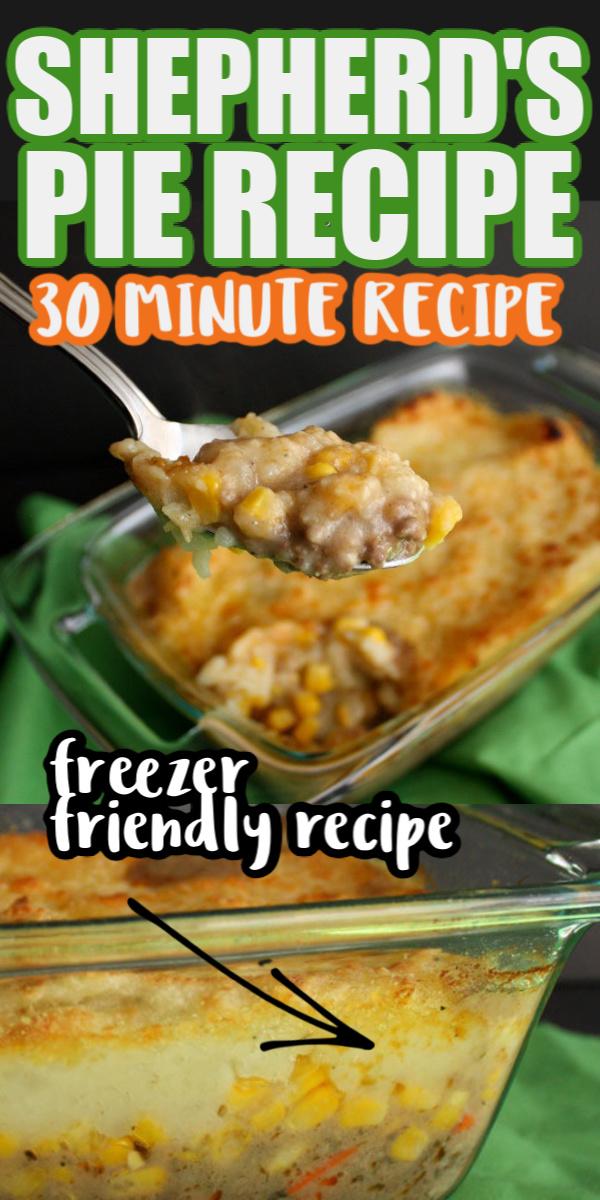 30 minute shepherd's pie recipe. freezer friendly