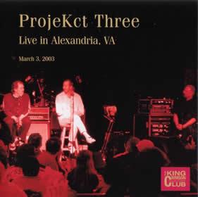 2007 ProjeKct Three Live in Alexandria VA March 3 2003