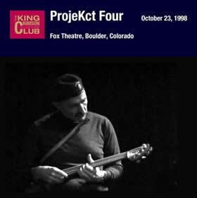 2005 ProjecKct Four – Fox Theatre Boulder Colorado – October 23 1998