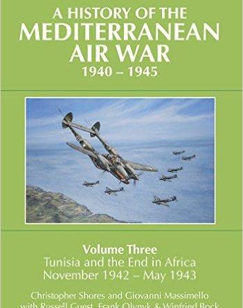 Chris Shores' Mediterranean Air War : Vol 3 – Released