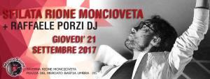 DJ SET MONCIOVETA – Raffaele Porzi 21 Settembre 2017