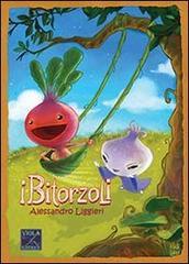 L'educazione alla meraviglia de 'I Bitorzoli'