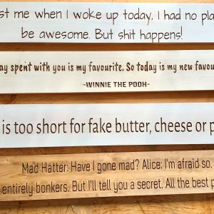 Long 80cm Wooden Plaque – Any Day Spent With Your Is My Favourite, So Today Is My New Favourite Day